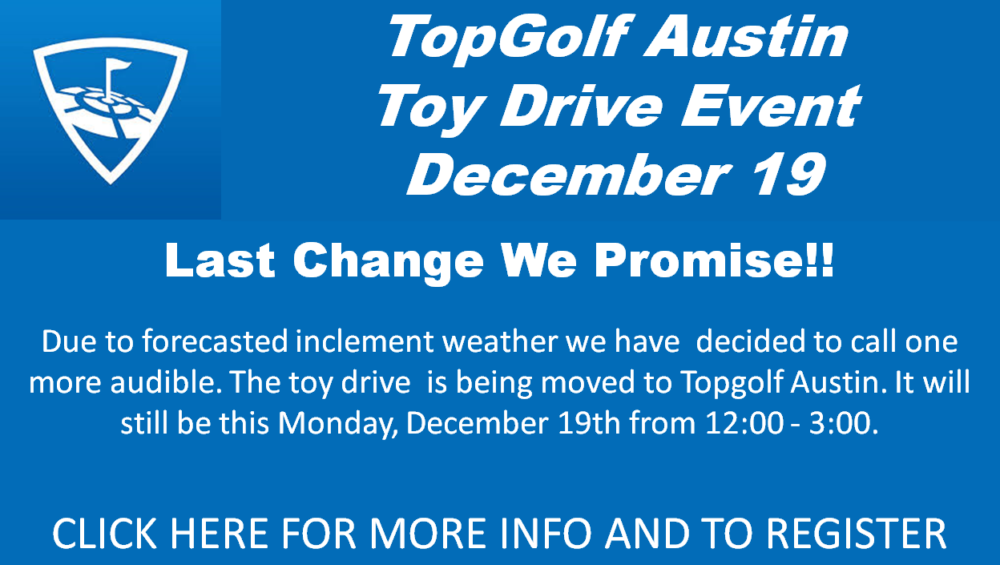Toy Drive moved to Top Golf Austin