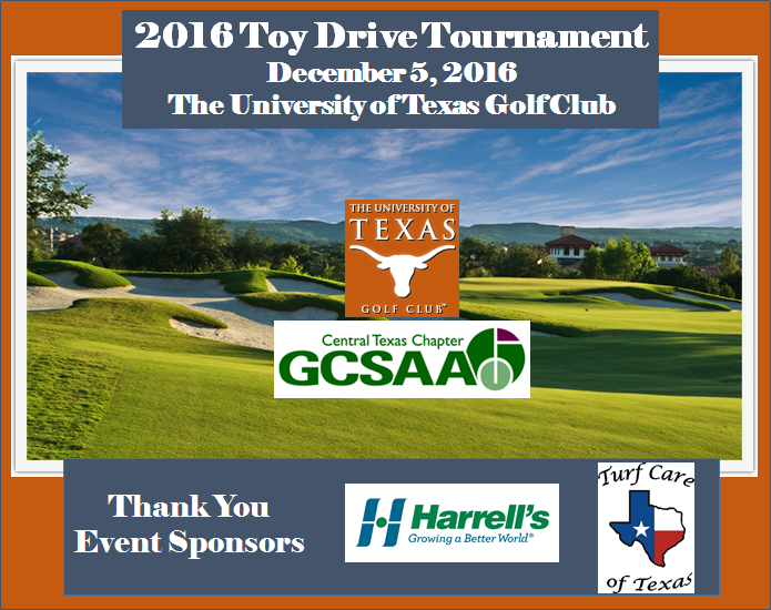DUE TO HEAVY RAINS IN THE AUSTIN AREA AND CONTINUED RAIN IN THE FORECAST FOR MONDAY, THE 2016 TOY DRIVE HAS BEEN POSTPONED UNTIL DECEMBER 19TH.  All teams will remain registered until Carol Cloud has been notified otherwise.  Thank you for your understanding.